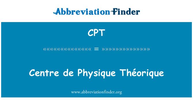 CPT: Centre de Physique Théorique