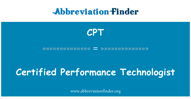 CPT: Certified Performance Technologist