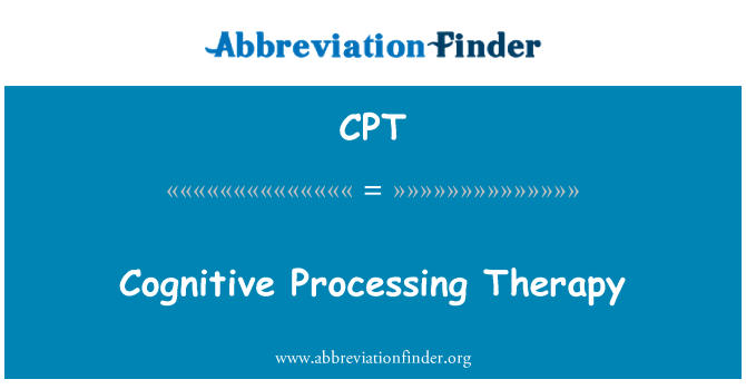 CPT: Cognitive Processing Therapy