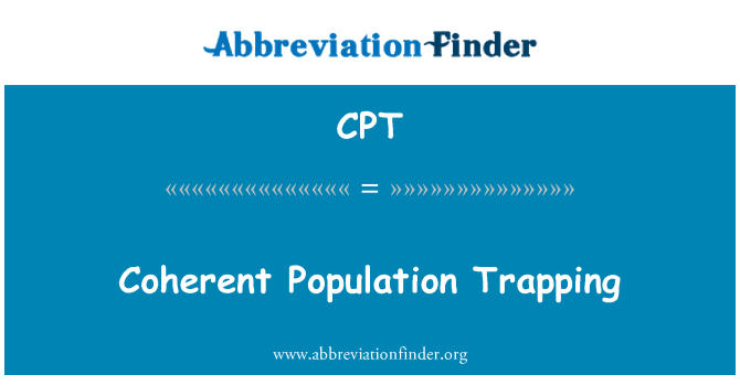 CPT: Coherent Population Trapping