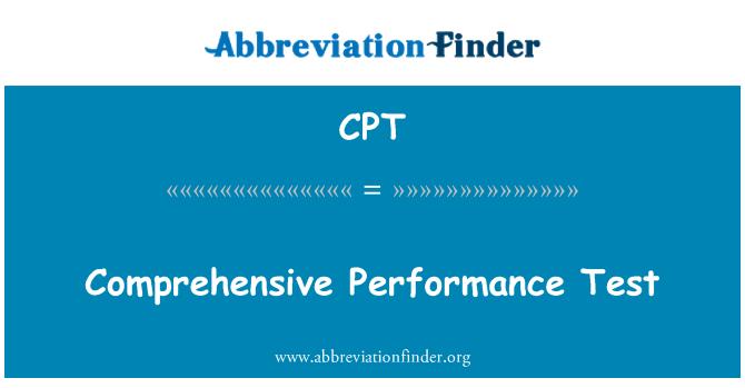 CPT: Comprehensive Performance Test