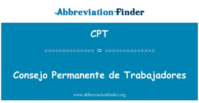 CPT: Consejo Permanente de Trabajadores