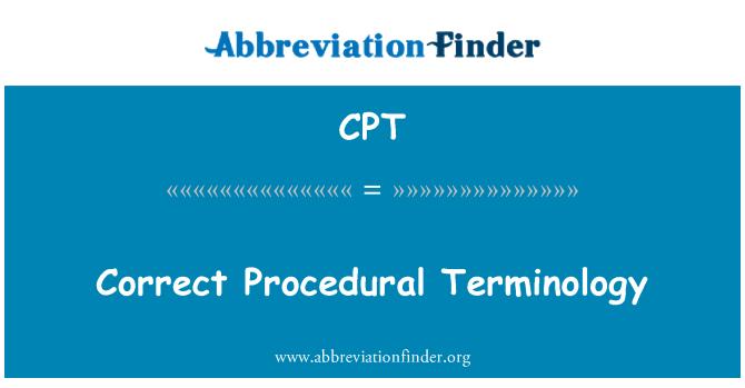 CPT: Correct Procedural Terminology