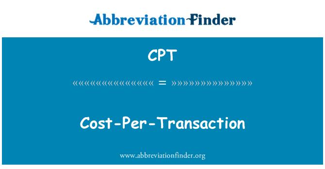 CPT: Cost-Per-Transaction