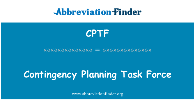 CPTF: Contingency Planning Task Force