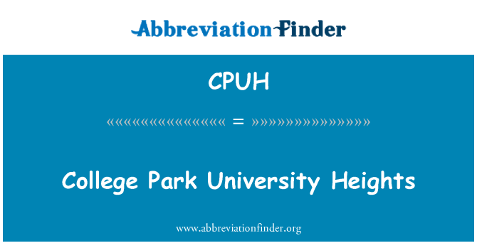 CPUH: College Park University Heights