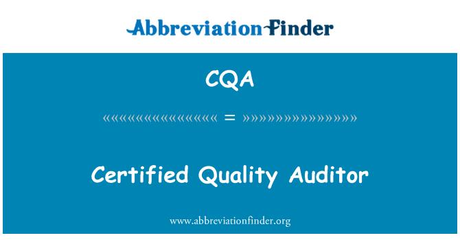 CQA: Certified Quality Auditor