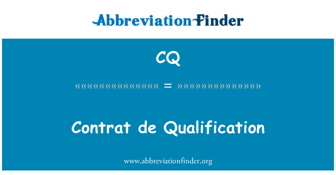 CQ: Contrat de Qualification