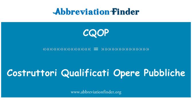 CQOP: Costruttori Qualificati Opere Pubbliche