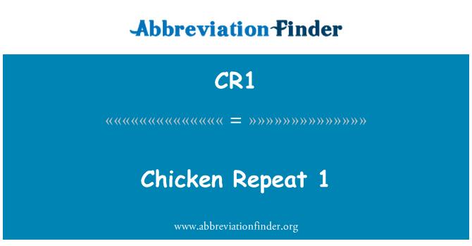 CR1: Chicken Repeat 1