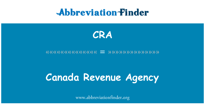 CRA: Canada Revenue Agency