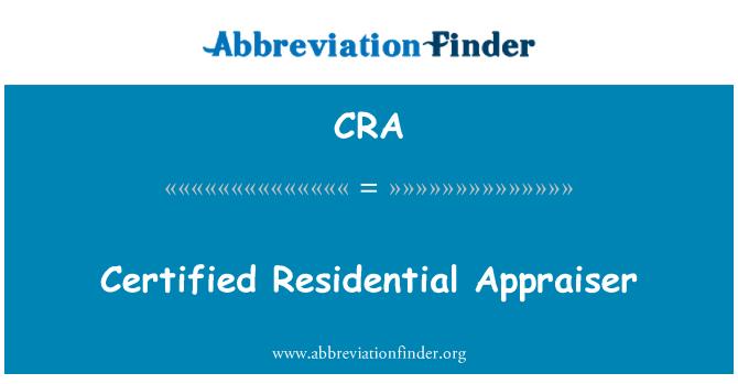 CRA: Certified Residential Appraiser