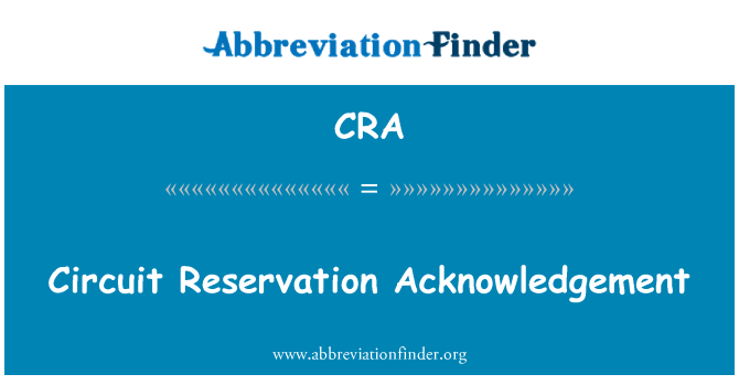 CRA: Circuit Reservation Acknowledgement