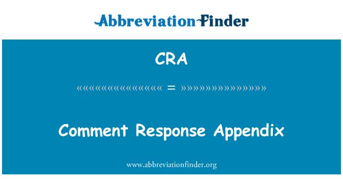 CRA: Comment Response Appendix