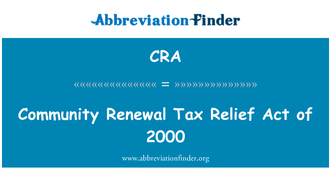 CRA: Community Renewal Tax Relief Act of 2000
