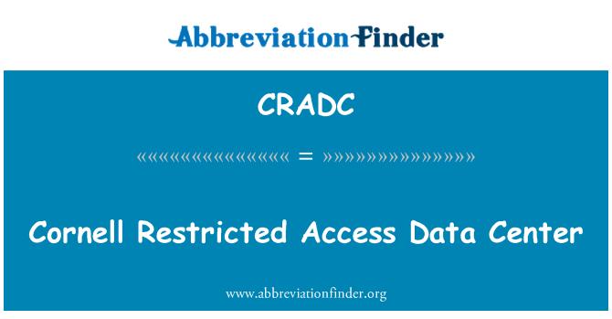 CRADC: Centro de datos de acceso restringido de Cornell