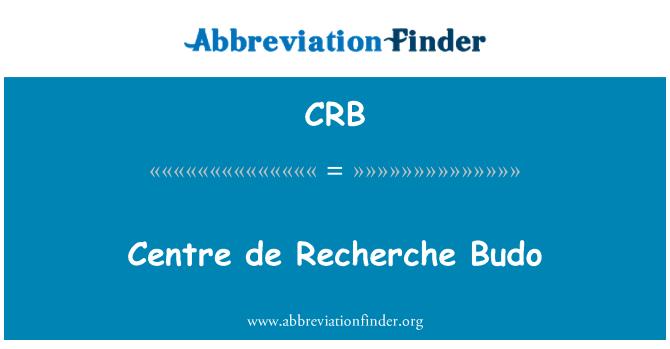 CRB: Centre de Recherche Budo