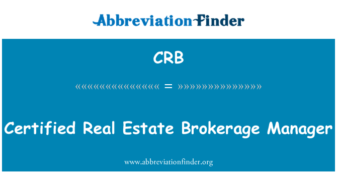 CRB: Certified Real Estate Brokerage Manager