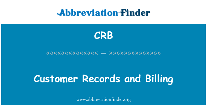CRB: Customer Records and Billing