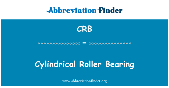 CRB: Cylindrical Roller Bearing