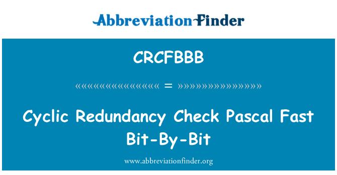 CRCFBBB: Cyclic Redundancy Check Pascal Fast Bit-By-Bit