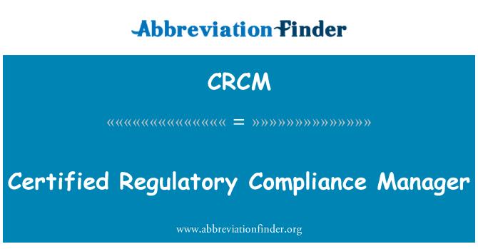 CRCM: Sertifitseeritud reguleerivate nõuete Manager