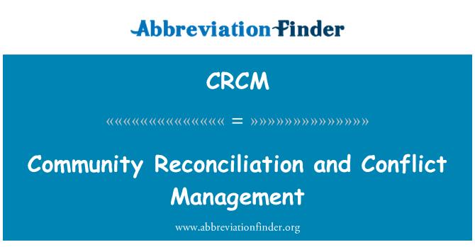 CRCM: Ühenduse leppimise ja konflikti juhtimine