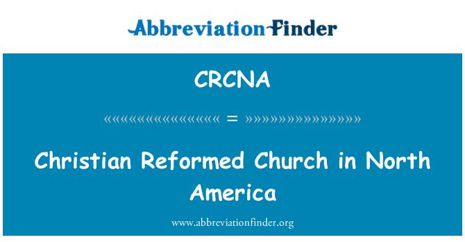 CRCNA: Christian Reformed Church in North America