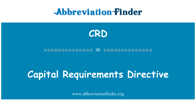 CRD: Capital Requirements Directive