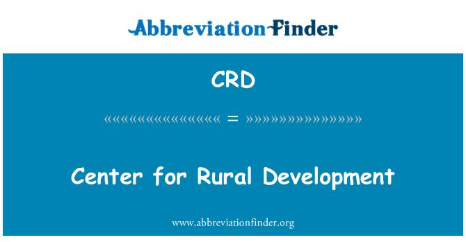 CRD: Center for Rural Development