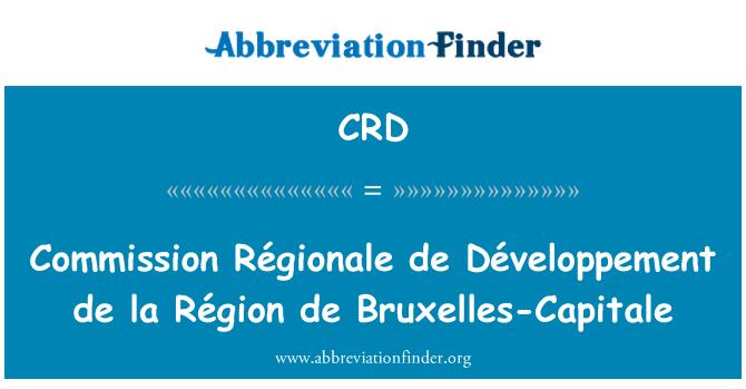 CRD: Commission Régionale de Développement de la Région de Bruxelles-Capitale