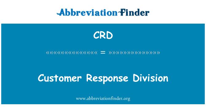 CRD: Customer Response Division
