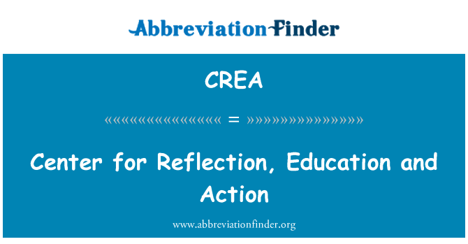 CREA: Center for Reflection, Education and Action
