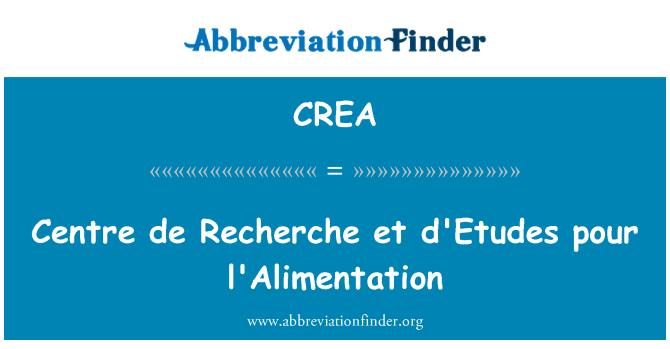 CREA: Centre de Recherche et d'Etudes pour l'Alimentation