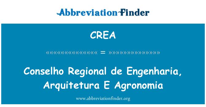 CREA: Conselho Regional de Engenharia, Arquitetura E Agronomia
