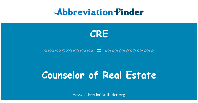 CRE: Counselor of Real Estate