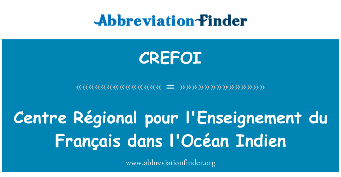 CREFOI: Centre Régional pour l'Enseignement du Français dans l'Océan Indien