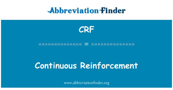 CRF: Continuous Reinforcement