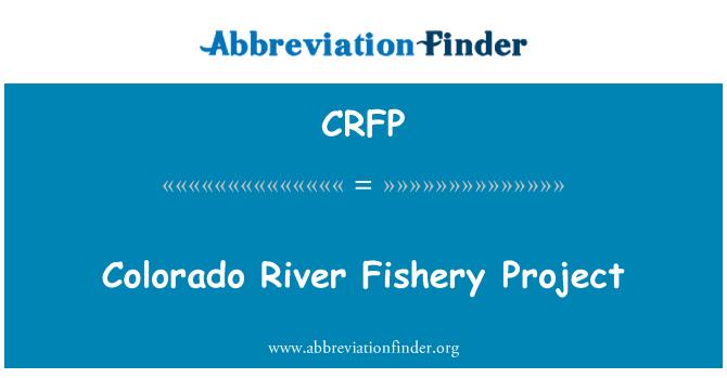 CRFP: Colorado Nehri balıkçılık projesi