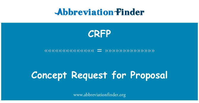 CRFP: Concept Request for Proposal