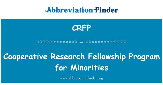 CRFP: Programa de becas de investigación cooperativa para las minorías