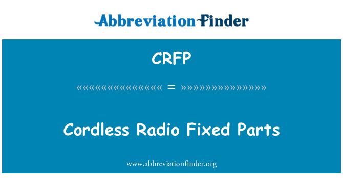 CRFP: Cordless Radio Fixed Parts