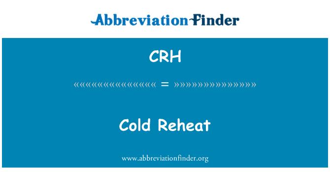 CRH: Cold Reheat