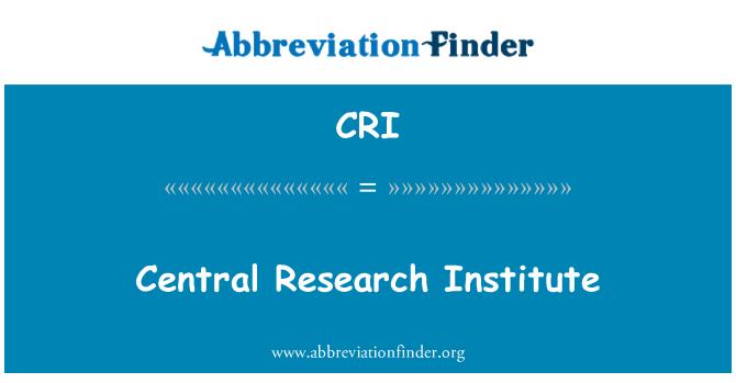 CRI: Central Research Institute