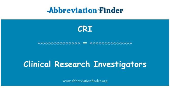 CRI: Clinical Research Investigators