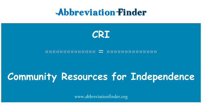 CRI: Community Resources for Independence