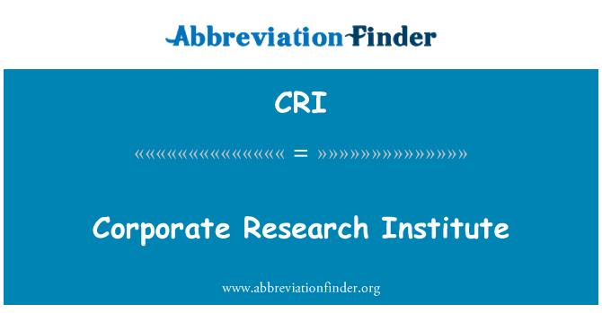 CRI: Corporate Research Institute