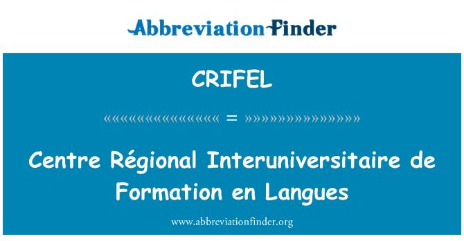 CRIFEL: Centre Régional Interuniversitaire de Formation en Langues