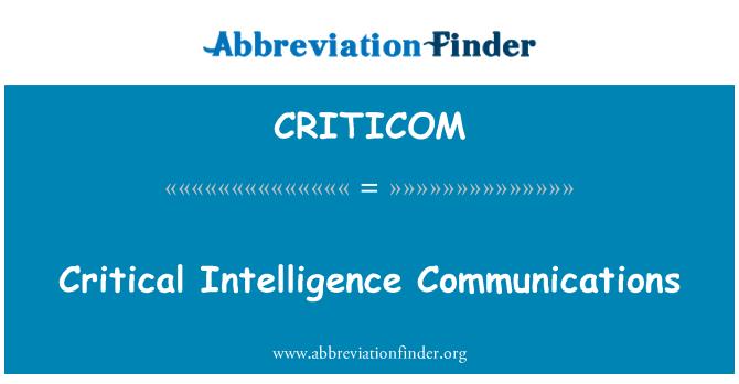 CRITICOM: Critical Intelligence Communications