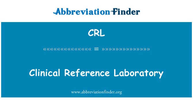 CRL: Clinical Reference Laboratory